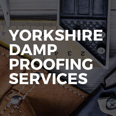 Yorkshire damp proofing services
