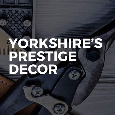 Yorkshire's prestige decor