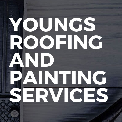 Youngs Roofing And Painting Services