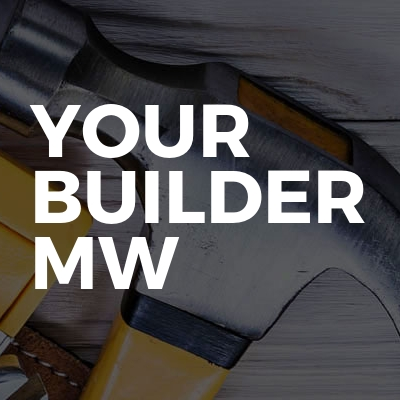 Your Builder MW