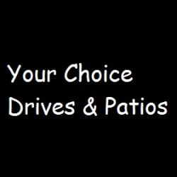 Your choice drives & patios