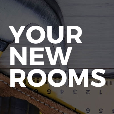 Your New Rooms