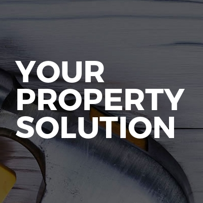 Your Property Solution