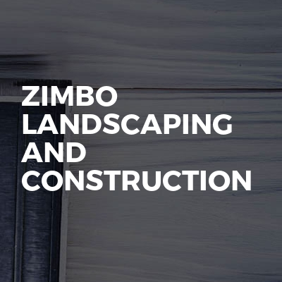 Zimbo landscaping and construction