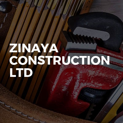 Zinaya Construction LTD